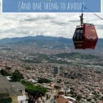 The Definitive Guide of Things to See and Do in Medellin, Colombia