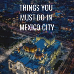 11 Things to Do in Mexico City