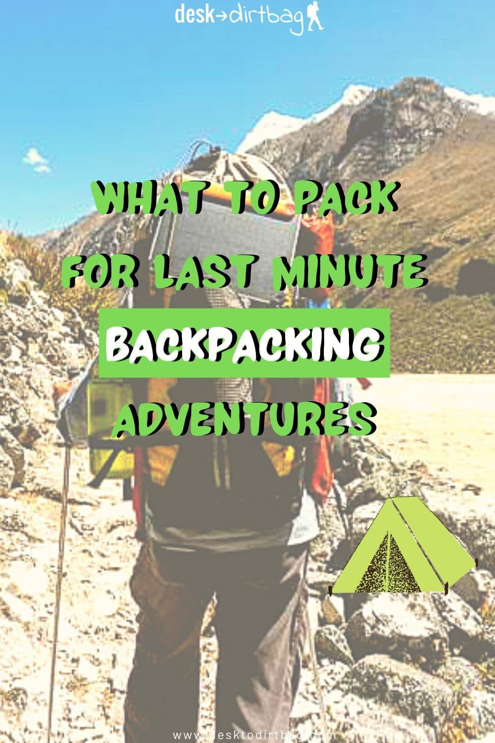 What to Pack in a Camping Go Bag for Last Minute Backpacking Adventures outdoors, backpacking