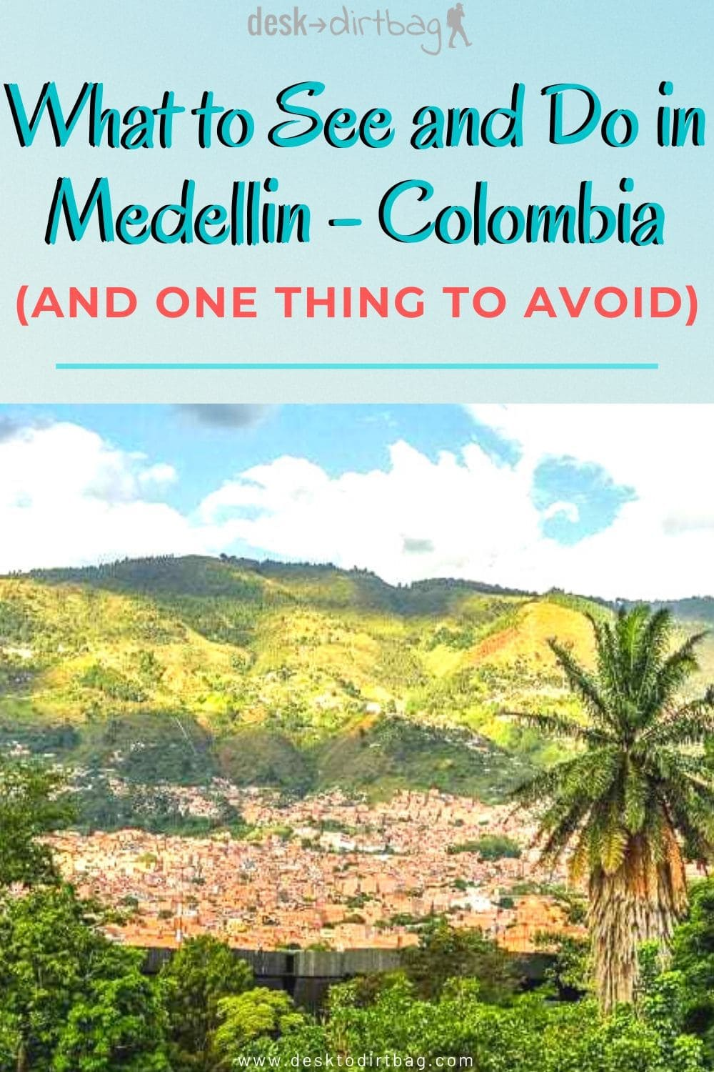 The Definitive Guide of Things to See and Do in Medellin, Colombia south-america, medellin, colombia