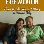 An (almost) free vacation... Three weeks house sitting in Mexico City