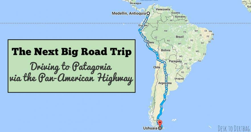 Why settle for an ordinary American road trip when you can drive across all of the Americas?