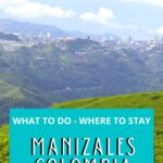 A Guide to Manizales, Colombia - What to Do and Where to Stay travel, south-america, colombia