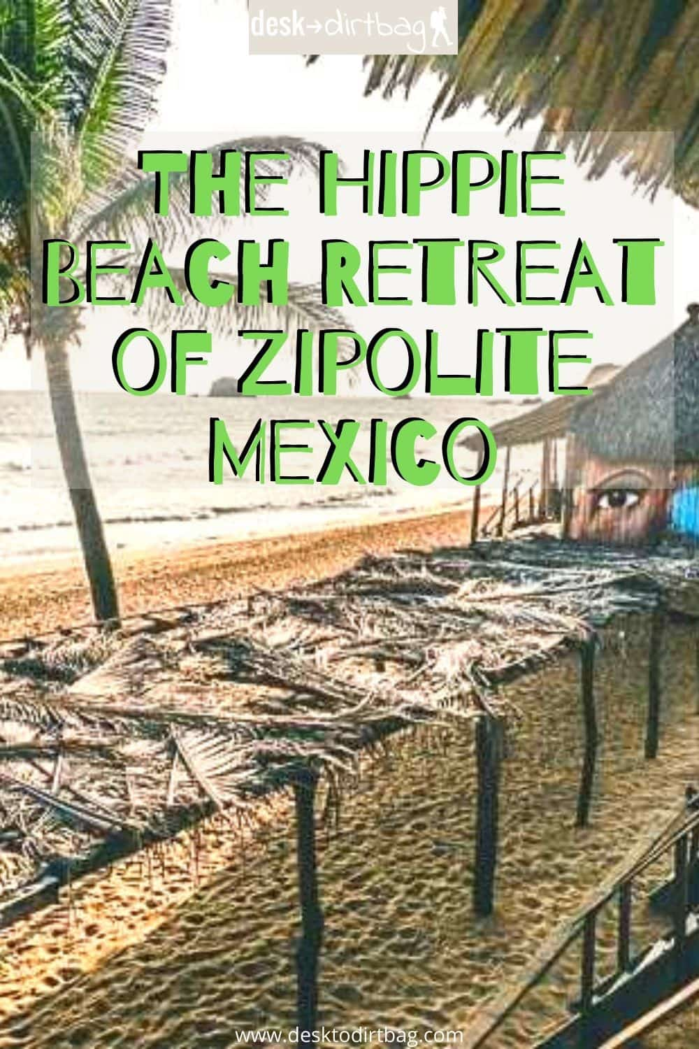 The Hippie Beach Retreat of Zipolite Mexico travel, mexico, central-america