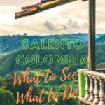 8 Things to Do in Salento, Colombia travel, south-america, colombia