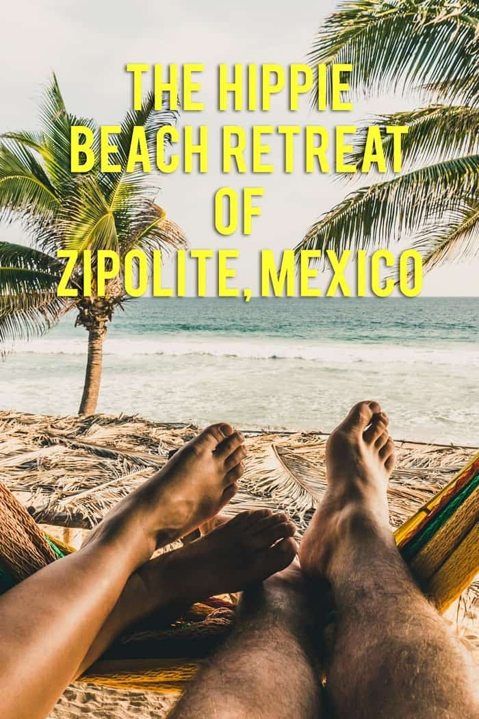 Caught between nude beaches and hippies, exploring Zipolite, Mexico