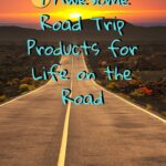 7 Awesome Road Trip Products for Life on the Road truck-camping, road-trip, gear-reviews
