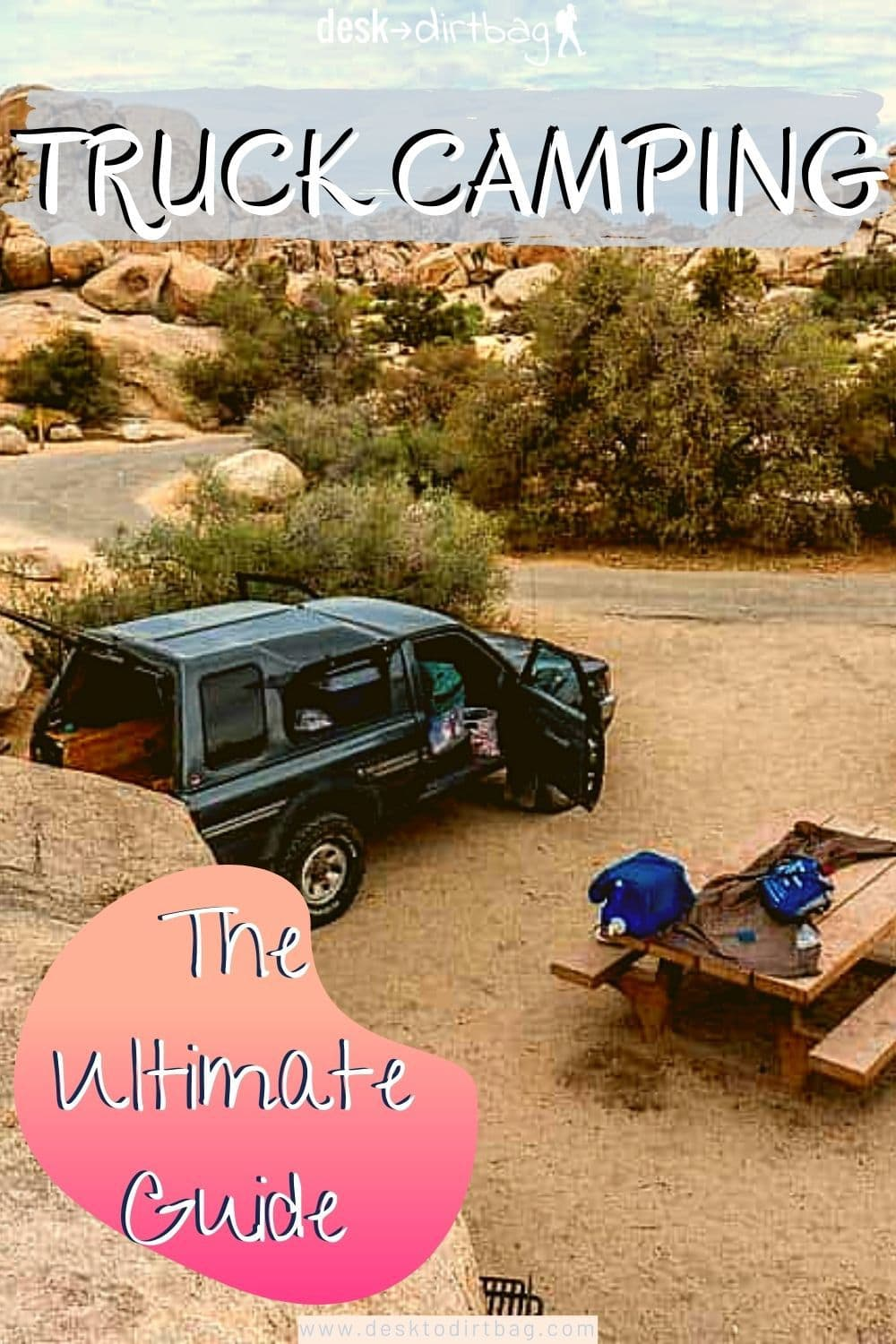 Pickup Truck Camping: A Guide to Outfitting and Living in the Back of Your Rig truck-camping, epic-dirtbag-adventure