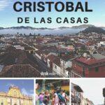 An Honest Opinion of San Cristobal de las Casas Mexico