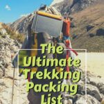 What to Pack for a Trek: The Ultimate Trekking Packing List travel, hiking, gear-reviews