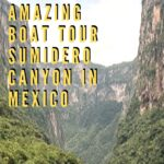 Visiting Mexico's Stunning Sumidero Canyon in Chiapas travel, mexico, central-america