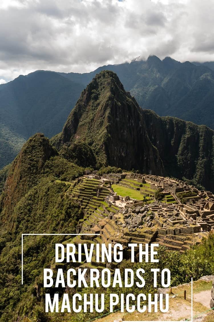 Did you know you can drive within a few hours of walk of Machu Picchu? This way you avoid the expensive train and overpriced tour groups. It's more of an adventure that way too....