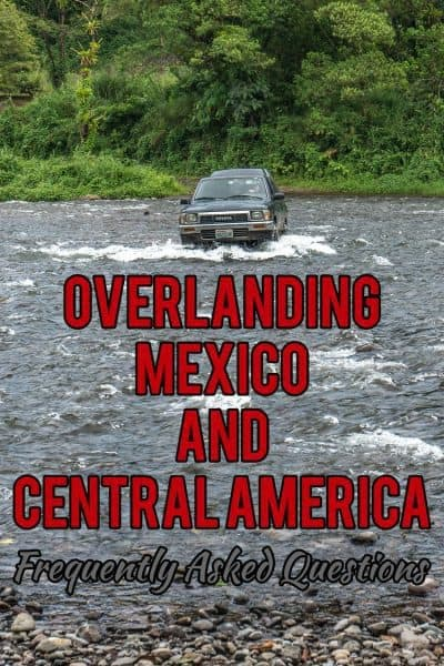 Want to know what it's really like to drive through Mexico and all of Central America? I'm asking the most frequently asked questions here...