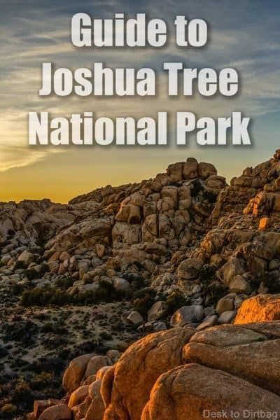 A Quick Guide to Joshua Tree National Park