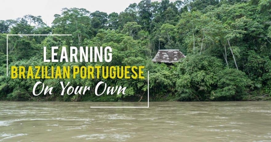 The Best Resources for Learning Portuguese On Your Own