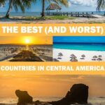Ranking the Best (and Worst) Countries in Central America for Travelers