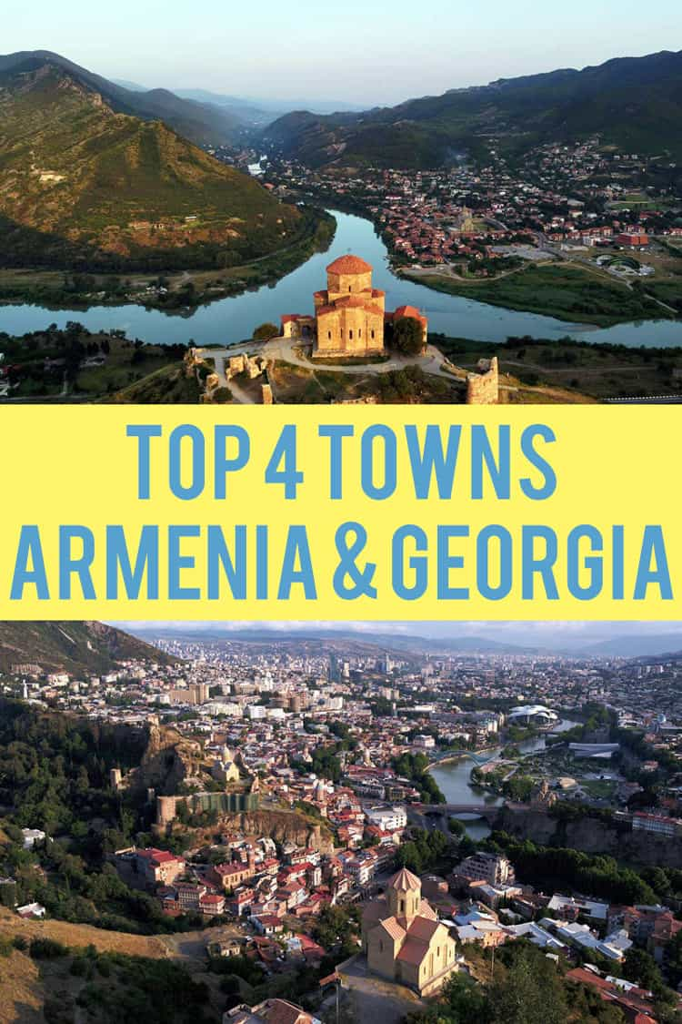 Where you must go when you visit Armenia and Georgia...