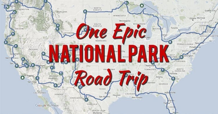 The Ultimate National Park Road Trip Across America (Visit ...