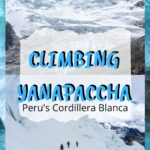 Mountain Climbing in Peru - Yanapaccha in the Cordillera Blanca trip-reports, travel, south-america, peru, alpine