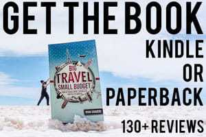 Big Travel, Small Budget now available in Paperback and Kindle