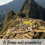 Cómo ir a Machu Picchu de la forma más barata viajes, espanol-es