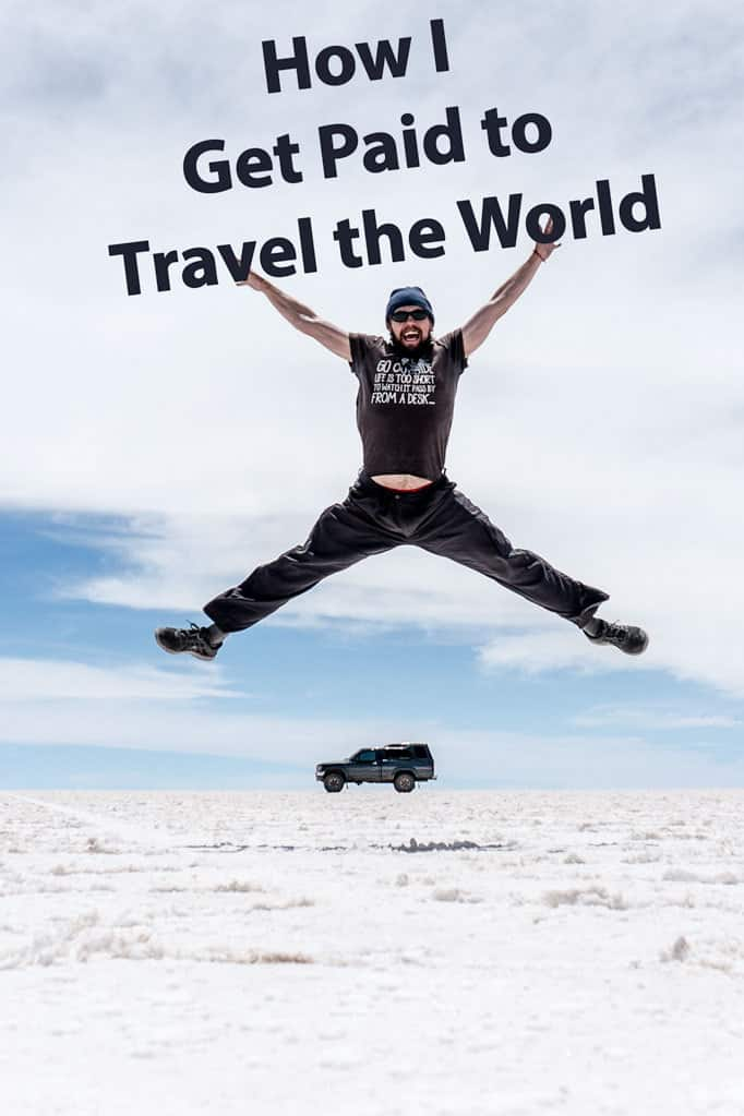 How I Get Paid to Travel the World