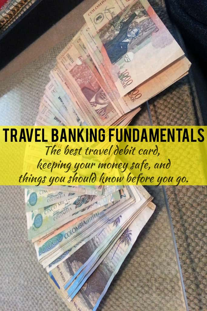 Travel Banking Fundamentals - Keep Your Money Safe While Traveling