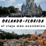Cómo viajar más barato a Orlando, Florida con tu familia viajes, espanol-es