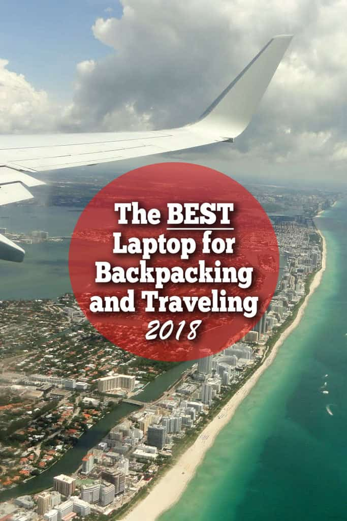 Best Travel Laptop for 2018