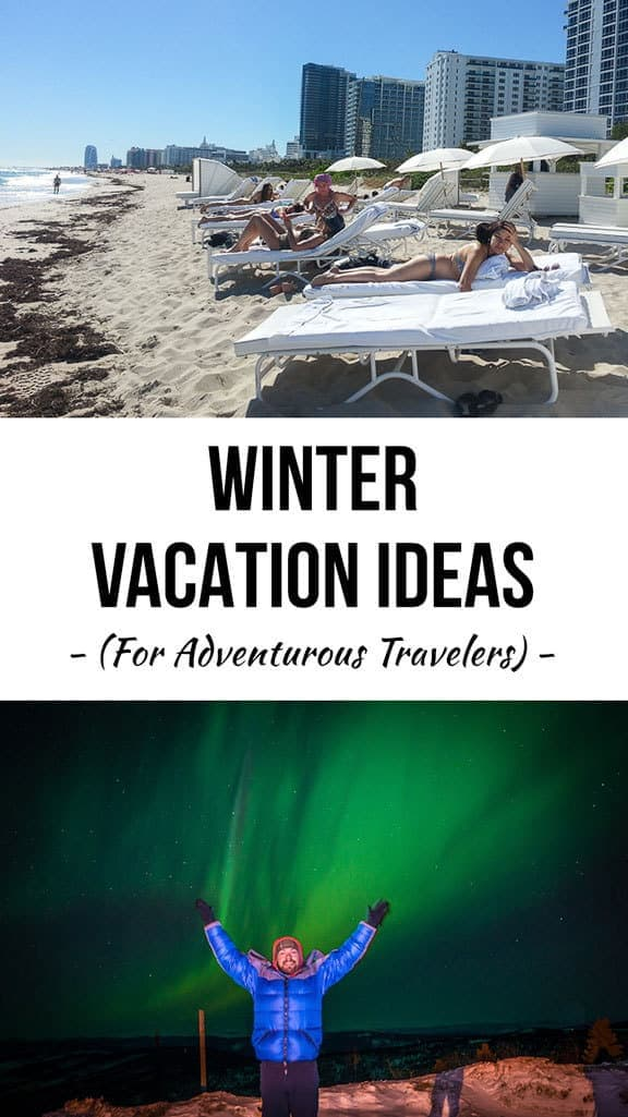 Awesome and Adventurous Winter Vacation Ideas