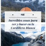 Recorriendo la Cordillera Blanca en Perú viajes, espanol-es