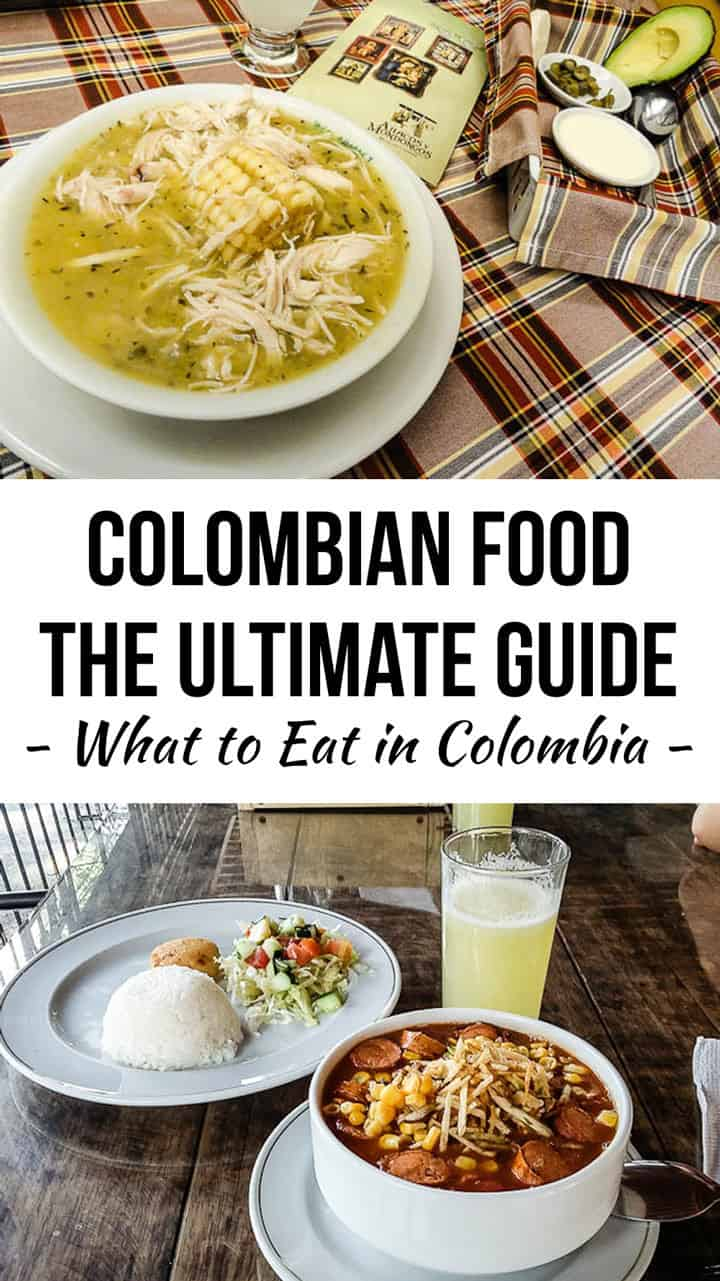 The Ultimate Guide to Colombian Food