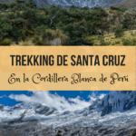 Trekking de Santa Cruz en la Cordillera Blanca de Perú viajes, espanol-es