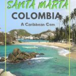 What to Do in Santa Marta, Colombia: Travel Guide & Tips travel, south-america, colombia