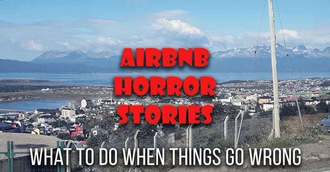 Airbnb Horror Stories - What to do when things go wrong