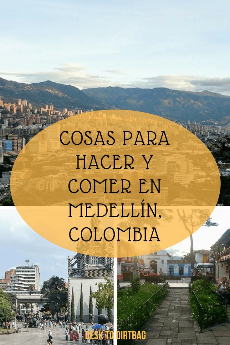 Cosas para ver y hacer en Medellín, Colombia