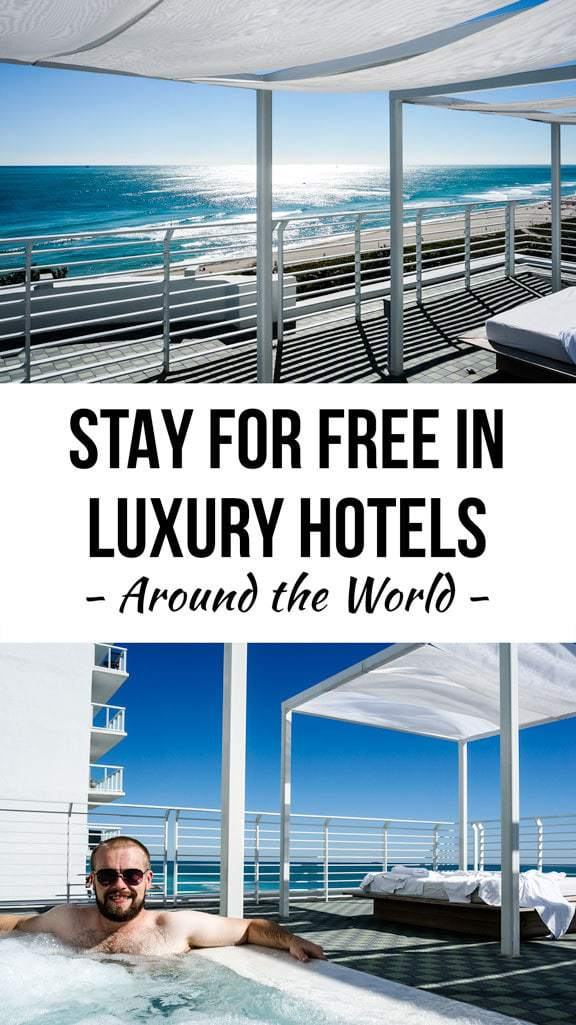 How to Stay in Luxury Hotels Around the World for Free