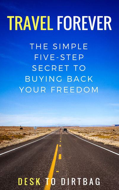 How to Travel Forever: Five Simple Steps