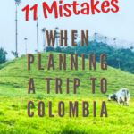 11 Mistakes When Planning a Trip to Colombia travel, south-america, colombia