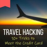 Travel Hacking Essentials: Credit Card Minimum Spend Tricks and Tips travel-tips-and-resources, travel-hacking, travel