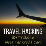 Travel Hacking Essentials: Credit Card Minimum Spend Tricks and Tips