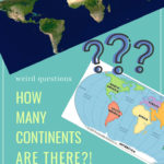 How many continents are there?! A surprisingly complex answer to what appears to be a very simple question...