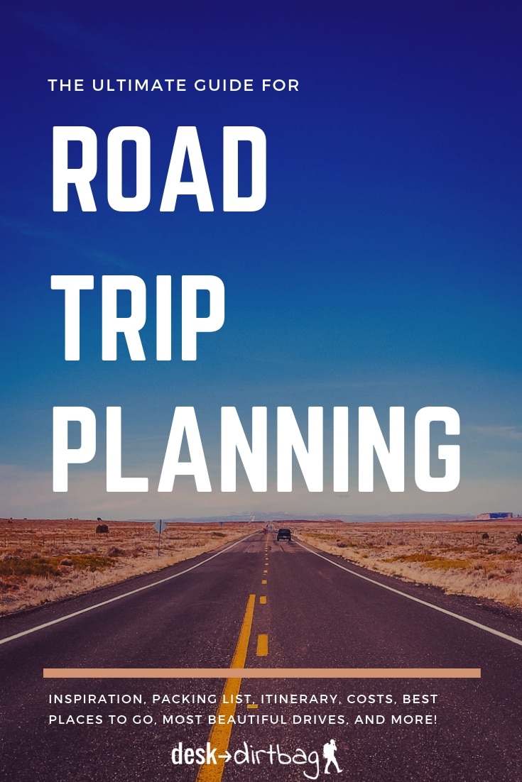 The Ultimate Road Trip Planning Guide