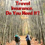 What is Backpacker Travel Insurance and Do You Need It? travel-tips-and-resources, travel