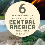 Central America Travel Myths pinterest