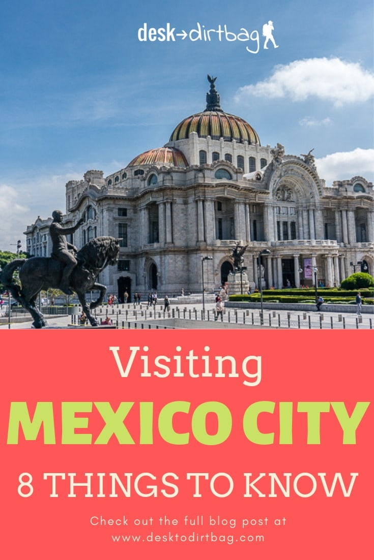 Visiting Mexico City - Travel Guide and Tips