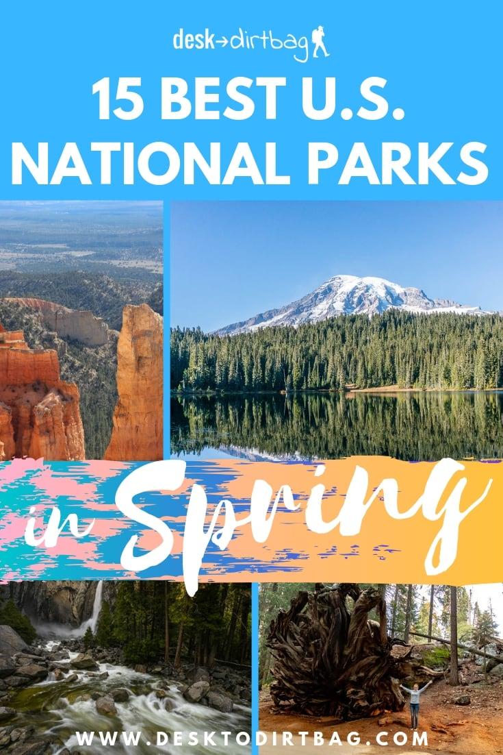 15 Best US national parks to visit in spring pinterest