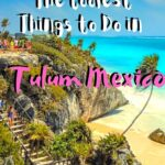 The Coolest Things to Do in Tulum Mexico travel, mexico