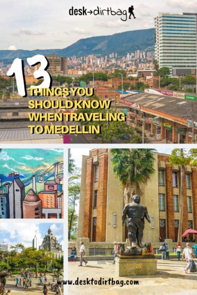 things to know when traveling to medellin