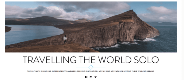 top travel bloggers to follow travelling the world solo